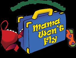 Mama Wont Fly Oct2018
